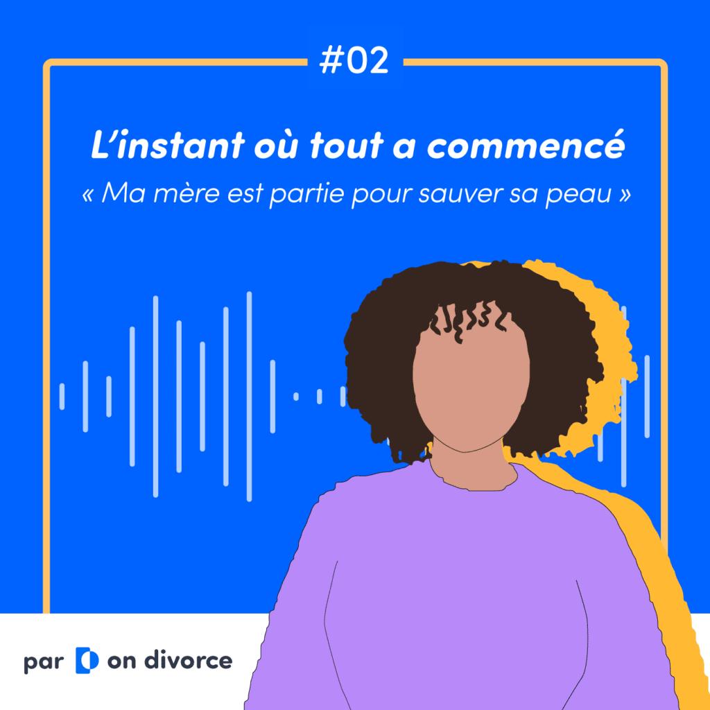 Podcast on divorce épisode 2